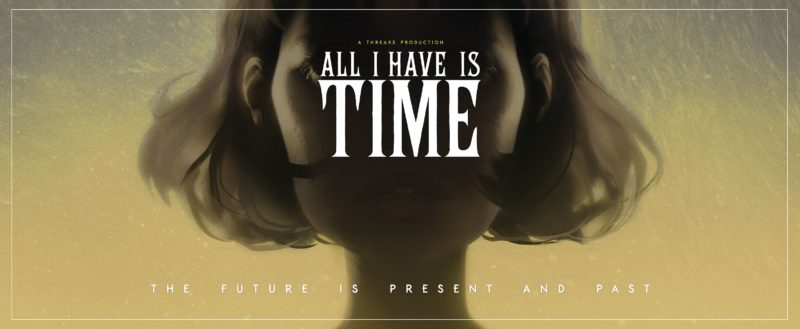 All I Have Is Time